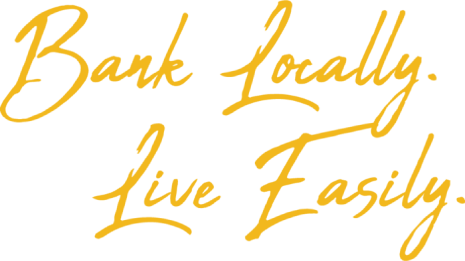 Bank Locally Live Easily
